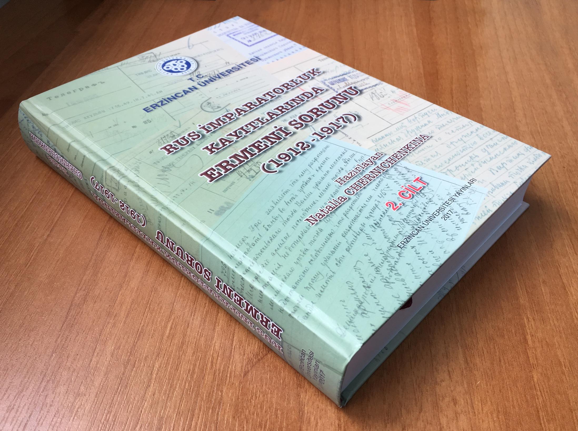 """""""Rus İmparatorluk Kayıtlarında Ermeni Sorunu"""" adlı Eserin 2. Cildi Yayımlandı"""